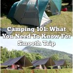 Camping 101: What You Need To Know For Smooth Trip