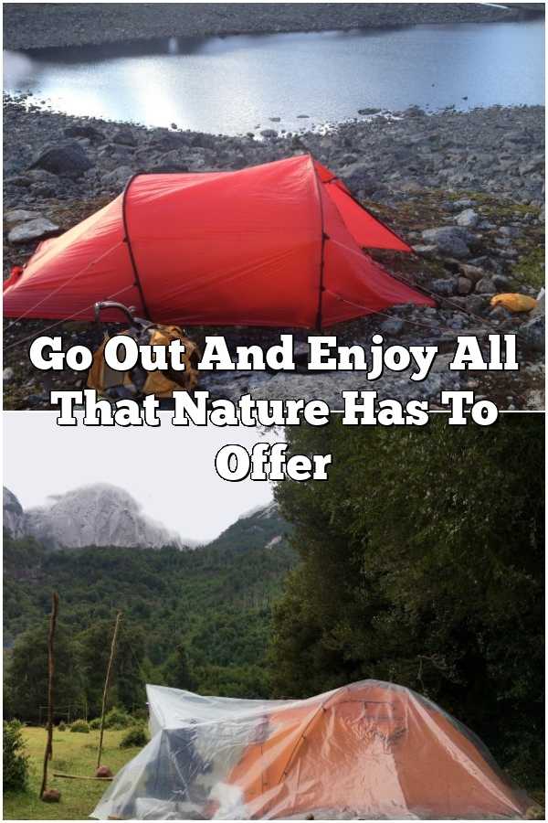 Go Out And Enjoy All That Nature Has To Offer