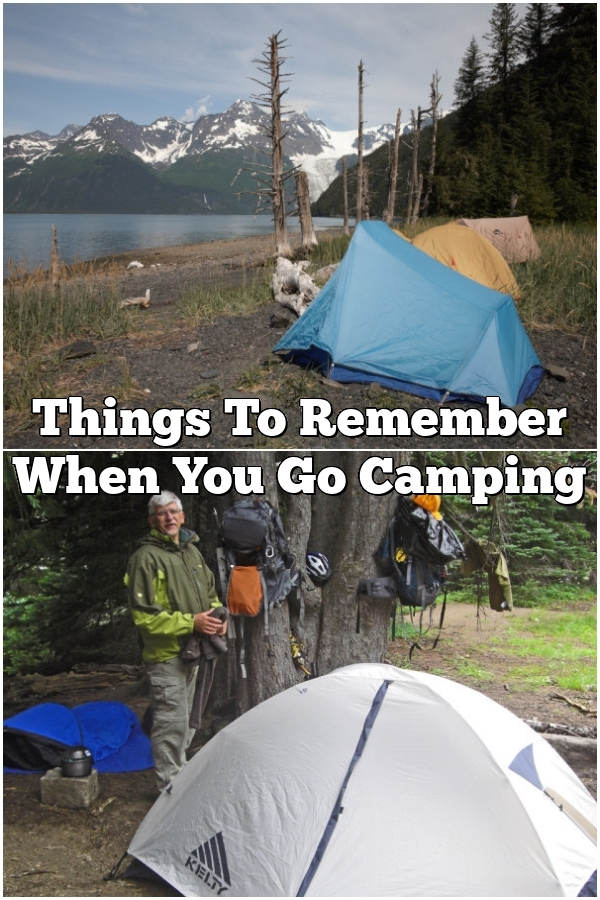 Things To Remember When You Go Camping