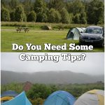 Do You Need Some Camping Tips?