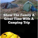 Show The Family A Great Time With A Camping Trip