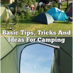 Basic Tips, Tricks And Ideas For Camping