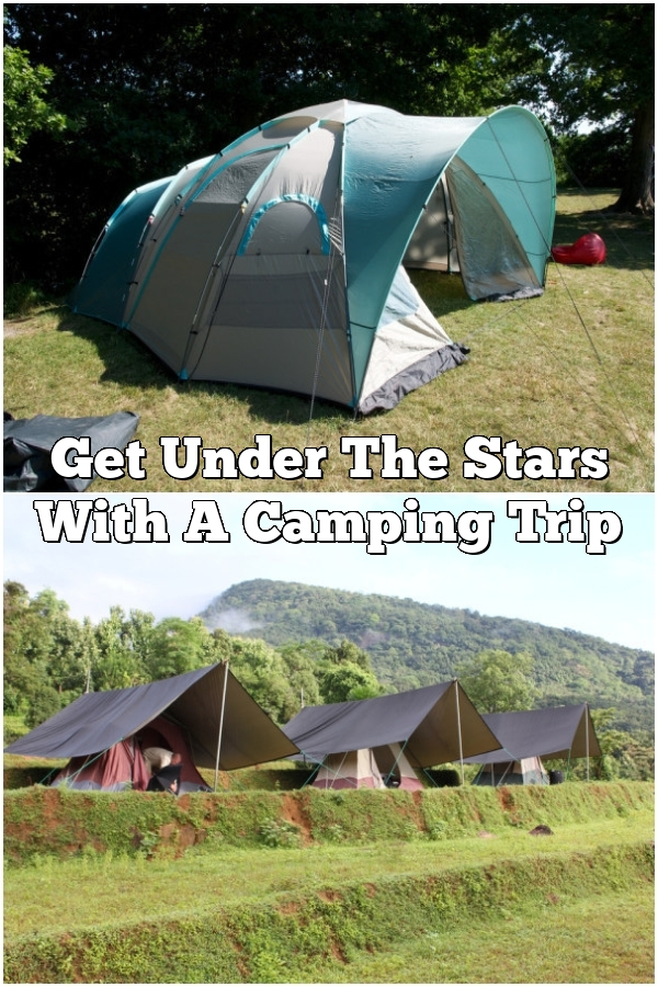 Get Under The Stars With A Camping Trip