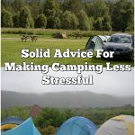 Solid Advice For Making Camping Less Stressful
