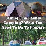 Taking The Family Camping? What You Need To Do To Prepare
