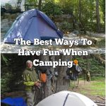 The Best Ways To Have Fun When Camping