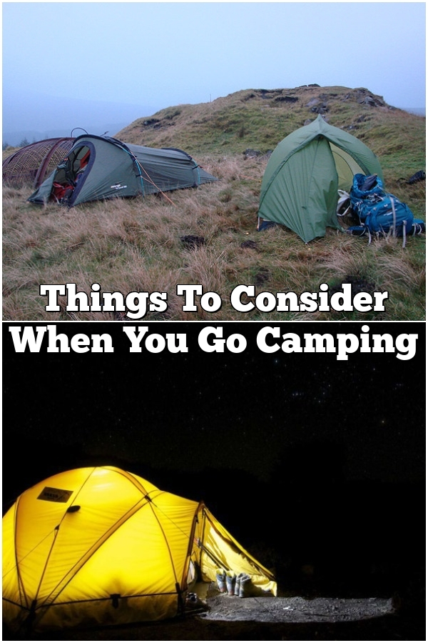 Things To Consider When You Go Camping