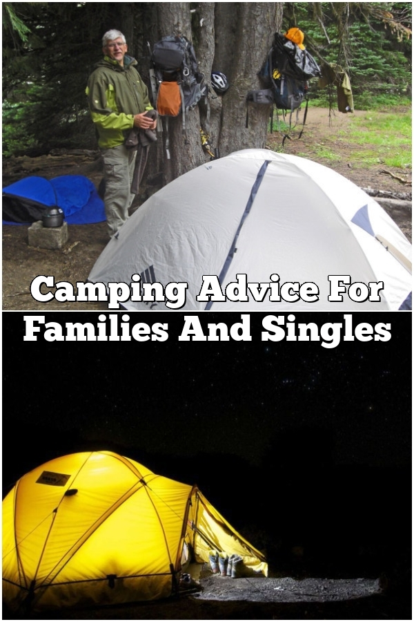 Camping Advice For Families And Singles