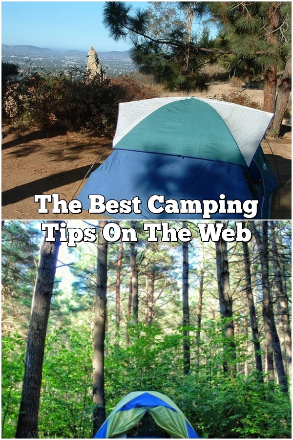 The Best Camping Tips On The Web